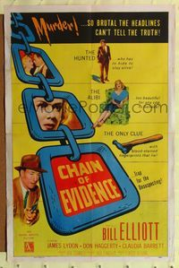 2e081 CHAIN OF EVIDENCE 1sh '56 Bill Elliott, murder so brutal the headlines can't tell the truth!