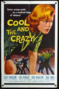 2e006 COOL & THE CRAZY 1sheet '58 savage punks on a weekend binge of violence, classic '50s image!
