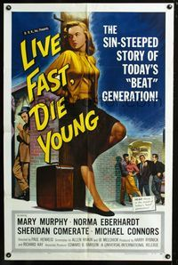 2e008 LIVE FAST DIE YOUNG 1sheet '58 classic artwork image of bad girl Mary Murphy on street corner!