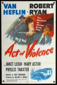 2r035 ACT OF VIOLENCE one-sheet '49 Fred Zinnemann, art of Janet Leigh, Van Heflin & Robert Ryan!