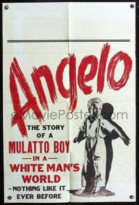 2r063 ANGELO 1sheet '49 story of a Mulatto boy in a white man's world, nothing like it ever before!