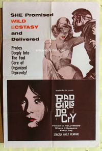 2r078 BAD GIRLS DO CRY one-sheet movie poster '65 wild ecstasy, sexy art of barely clothed woman!