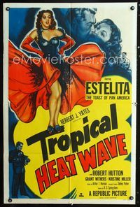 2r904 TROPICAL HEAT WAVE one-sheet '52 artwork of super sexy Estelita, the Toast of Pan America!