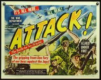 3a117 ATTACK, THE BATTLE OF NEW BRITAIN style B 1/2sh '44 c/u art of WWII soldiers filmed under fire