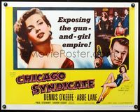3a127 CHICAGO SYNDICATE 1/2sh '55 sexy Abbe Lane, Dennis O'Keefe, exposing the gun-and-girl empire!