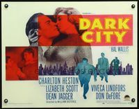 3a133 DARK CITY half-sheet poster '50 introducing Charlton Heston, sexy Lizabeth Scott, film noir!