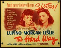 3a147 HARD WAY 1/2sheet '42 you'd never believe sexy Ida Lupino & Joan Leslie were feuding sisters!