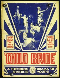 3a047 CHILD BRIDE WC '38 where lust was called just, throbbing drama of shackled youth, wild!