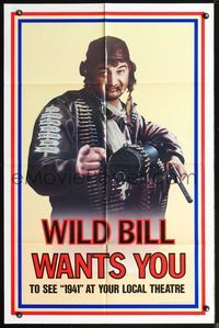 3z005 1941 teaser one-sheet movie poster '79 Steven Spielberg, John Belushi as Wild Bill wants YOU!
