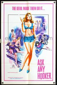 3z053 ASK ANY HOOKER one-sheet '70s the Devil made them do it, great super sexy artwork, x-rated!
