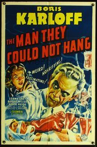 4h005 MAN THEY COULD NOT HANG 1sh '39 cool art of weird horrifying mad scientist Boris Karloff!