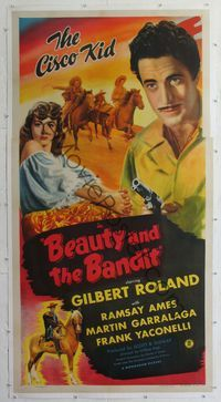 4r067 BEAUTY & THE BANDIT linen 3sh '46 Gilbert Roland as the Cisco Kid, pretty Ramsay Ames!