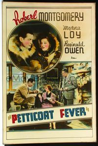 4r059 PETTICOAT FEVER Meloy Bros. 40x60 '36 Robert Montgomery & Myrna Loy in parkas & by fire!
