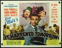 4r033 IT HAPPENED TOMORROW 1/2sh '44 Dick Powell, Linda Darnell, Jack Oakie, directed by Rene Clair
