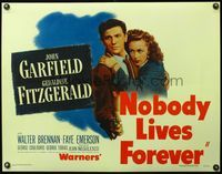 4r037 NOBODY LIVES FOREVER 1/2sh '46 John Garfield with gun & holding Geraldine Fitzgerald!