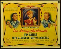 4r041 TOO MANY HUSBANDS 1/2sh '40 Jean Arthur caught between Fred MacMurray & Melvyn Douglas!