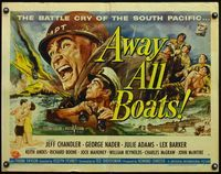 4v531 AWAY ALL BOATS 1/2sh '56 Jeff Chandler, Reynold Brown art, battle cry of the South Pacific!