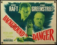 4v534 BACKGROUND TO DANGER style B 1/2sh '43 George Raft, Greenstreet, unconscious Brenda Marshall!
