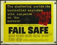 4v644 FAIL SAFE 1/2sh '64 the shattering worldwide bestseller directed by Sidney Lumet!