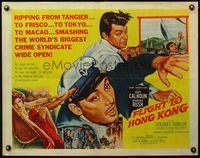 4v658 FLIGHT TO HONG KONG 1/2sh '56 Rory Calhoun smashes the world's biggest crime syndicate!
