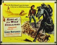 4v741 KING OF THE WILD STALLIONS 1/2sh '59 George Montgomery, the West blazed in gun-hot death!