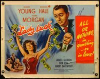 4v748 LADY LUCK signed 1/2sh '46 by Robert Young, all or nothing in gambling or love!