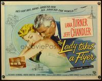 4v749 LADY TAKES A FLYER style A 1/2sh '58 Jeff Chandler kissing sexy Lana Turner!