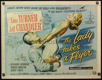 4v750 LADY TAKES A FLYER style B 1/2sh '58 art of Jeff Chandler carrying sexy Lana Turner!