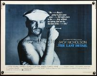 4v751 LAST DETAIL 1/2sh '73 Hal Ashby, c/u of foul-mouthed Navy sailor Jack Nicholson with cigar!