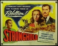 4v893 STRONGHOLD 1/2sh '52 Veronica Lake's love sparked the flaming torch of rebellion!