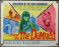 4v915 THESE ARE THE DAMNED 1/2sh '63 Joseph Losey teams with D.H. Lawrence to make spooky horror!