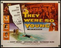 4v917 THEY WERE SO YOUNG 1/2sh '55 Scott Brady, Raymond Burr, bad teenagers far too willing!