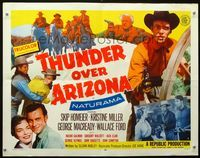 4v923 THUNDER OVER ARIZONA style A 1/2sh '56 great images of cowboy Skip Homeier!
