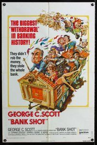 5e065 BANK SHOT style A 1sh '74 wacky art of George C. Scott taking the whole bank by Jack Davis!