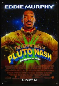 5m066 ADVENTURES OF PLUTO NASH advance 1sh '02 Eddie Murphy in space, the man on the moon!