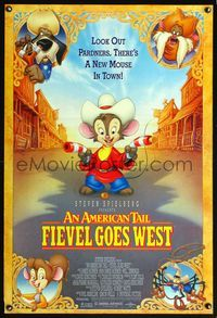 5m083 AMERICAN TAIL: FIEVEL GOES WEST 1sh '91 animated cartoon western, there's a new mouse in town!