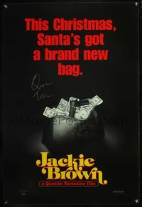 6b019 JACKIE BROWN money bag teaser 1sh '98 signed by Quentin Tarantino!