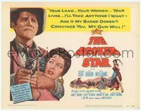6f086 BROKEN STAR TC '56 renegade sheriff Howard Duff will take your land, woman & lives w/his gun!