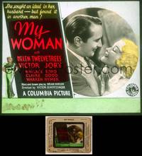 6z050 MY WOMAN glass slide '33 Helen Twelvetrees is forsaken by her husband and finds a new love!