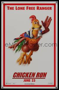 7x113 CHICKEN RUN teaser special poster '00 Peter Lord & Nick Park claymation, Lone Free Ranger!