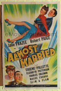 8h036 ALMOST MARRIED 1sh '42 Jane Frazee, Robert Paige, Eugene Pallette!