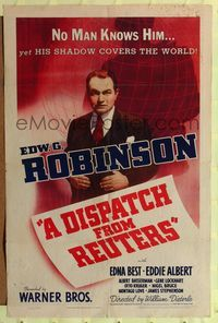 8h284 DISPATCH FROM REUTERS 1sh '40 cool art of Edward G. Robinson's shadow covering the world!