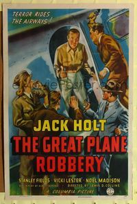 8h434 GREAT PLANE ROBBERY 1sh '40 Jack Holt, Stanley Fields, cool art, terror rides the airways!