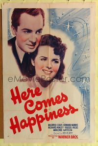 8h473 HERE COMES HAPPINESS 1sh '41 romantic close-up of Mildred Coles & Edward Norris!