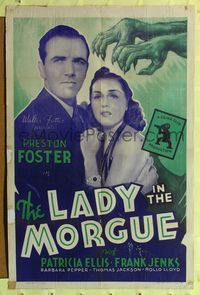 8h577 LADY IN THE MORGUE 1sh R42 Preston Foster, Patricia Ellis, creepy art of monster hands!