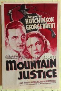 8h661 MOUNTAIN JUSTICE 1sh '37 close-up art of George Brent, Josephine Hutchinson!