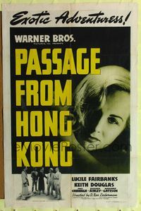 8h724 PASSAGE FROM HONG KONG 1sh '41 Lucile Fairbanks, Douglas Kennedy, Exotic Adventures!