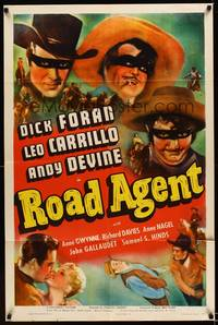 8h778 ROAD AGENT 1sh '41 images of masked Dick Foran, Leo Carrillo, & Andy Devine!