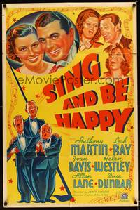 8h836 SING & BE HAPPY style B 1sh '37 Anthony Martin, Leah Ray, Joan Davis!