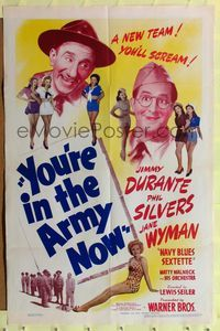 8h995 YOU'RE IN THE ARMY NOW 1sh '41 wacky Jimmy Durante & Phil Silvers w/sexy Jane Wyman!
